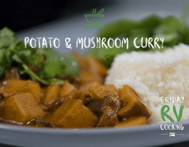 Friday RV Cooking – Episode 1 - Potato & Mushroom Curry